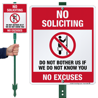 No Soliciting No Excuses LawnBoss Sign