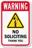 No Soliciting Thank You Warning Sign