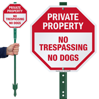 No Trespassing No Dogs LawnBoss Sign