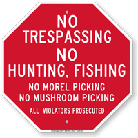 No Trespassing No Hunting No Fishing Sign