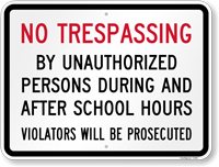 No Trespassing During After School Sign