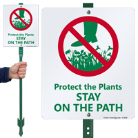 Protects The Plants Stay On The Path Sign