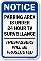 Parking Area Under 24 Hour TV Surveillance Sign