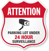 Parking Lot Under Video Surveillance Shield Sign