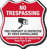 Penal Code 602 California No Trespassing Shield Sign