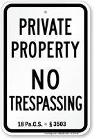 Pennsylvania No Trespassing Sign