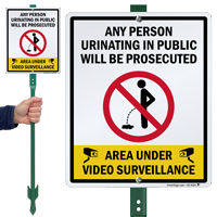Person Urinating In Public Will Be Prosecuted LawnBoss Sign
