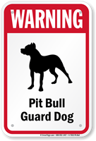 Warning Pit Bull Guard Dog Guard Dog Sign