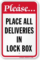 Place All Deliveries In Lock Box Sign