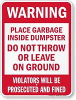 Place Garbage Inside Dumpster Warning Sign