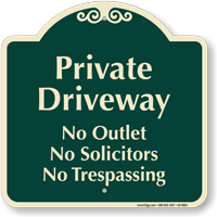Private Driveway, No Solicitors Signature Sign