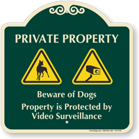 Private Property Beware of Dogs Signature Sign