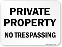 Private Property No Trespassing Sign (black)