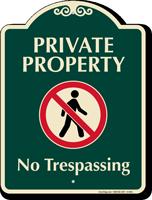 Private Property No Trespassing Signature Sign