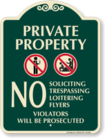 Private Property Violators Will Be Prosecuted Sign