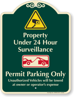 Property Under 24 Hour Surveillance Signature Sign