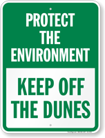 Protect Environment Keep Off The Dunes Sign