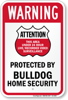 Protected By Bulldog Home Security Sign