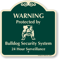 Protected By Bulldog Security System Signature Sign