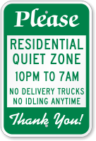 Residential Quiet Zone, No Delivery Trucks Sign