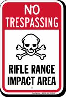 Rifle Range Impact Area No Trespassing Sign