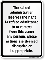 Right To Refuse Admittance School Security Sign
