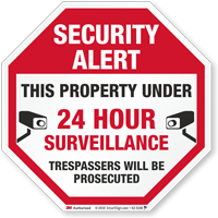 Security Alert Property Under 24 Hour Surveillance Sign