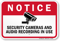 Security Cameras And Audio Recording In Use Sign