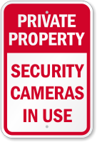 Security Cameras In Use No Trespassing Sign