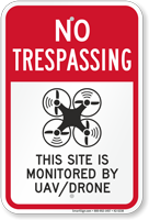 Site Is Monitored By UAV No Trespassing Drone Sign