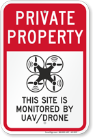 Site Monitored By UAV Private Property Drone Sign