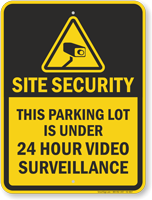 Site Security Video Surveillance Parking Lot Sign