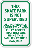 This Skate Park Is Not Supervised Sign
