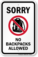 Sorry No Backpacks Allowed Sign