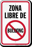 Spanish No Bullies Sign