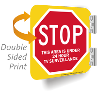 Stop Area Under 24 Hour Surveillance Sign