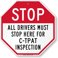 Stop Drivers Must Stop Here For Inspection Sign