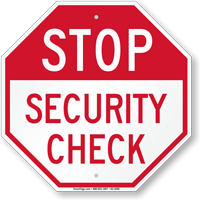 Stop Security Check Sign