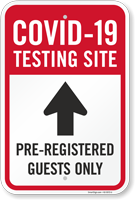 Testing Site Pre-Registered Guests Only Up Arrow Sign