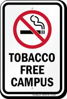 Tobacco Free Campus No Smoking Sign