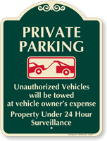 Unauthorized Vehicles Will Be Towed Signature Sign