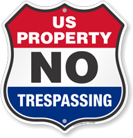 US Property No Trespassing Shield Sign