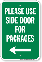 Use Side Door For Packages Left Arrow Sign