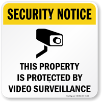 Security Notice Video Surveillance Sign
