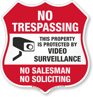 Video Surveillance No Soliciting No Trespassing Sign