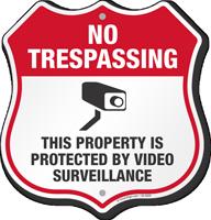 Video Surveillance No Trespassing Shield Sign