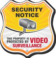 Video Surveillance Security Notice Shield Sign
