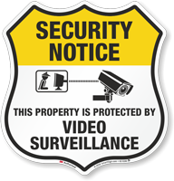 Video Surveillance Security Notice Shield Sign