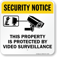Property Is Protected By Video Surveillance Sign