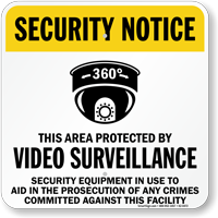 Video Surveillance Security Notice Sign